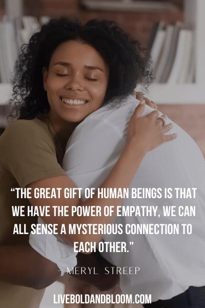 Empathy Quotes by Meryl Streep