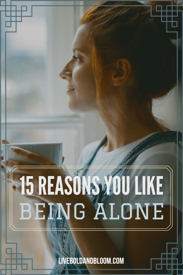 """You always loved being alone. Your mind is always saying """"I like being alone"""" and sometimes it makes you think why. Read this post and see the reasons why your solitude is best for you."""
